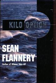 KILO OPTION by Sean Flannery