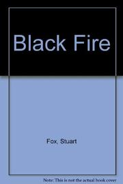 BLACK FIRE by Stuart Fox