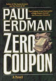 ZERO COUPON by Paul Erdman