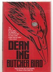 BUTCHER BIRD by Dean Ing