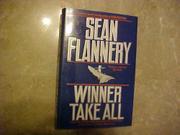 WINNER TAKE ALL by Sean Flannery