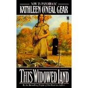 THIS WIDOWED LAND by Kathleen O'Neal Gear