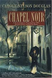 CHAPEL NOIR by Carole Nelson Douglas