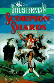 SCORPION SHARDS by Neal Shusterman
