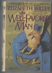 THE WELL-FAVORED MAN by Elizabeth Willey