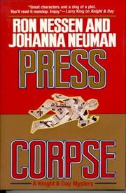 PRESS CORPSE by Ron Nessen