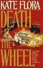 DEATH AT THE WHEEL by Kate Flora