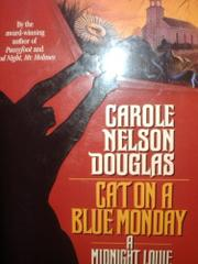 CAT ON A BLUE MONEY by Carole Nelson Douglas