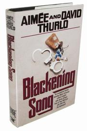 BLACKENING SONG by Aimée Thurlo