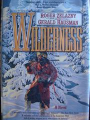 WILDERNESS by Gerald Hausman