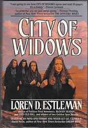 CITY WIDOWS by Loren D. Estleman