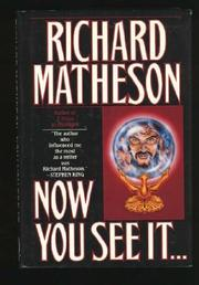 NOW YOU SEE IT... by Richard Matheson