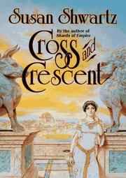 CROSS AND CRESCENT by Susan Shwartz