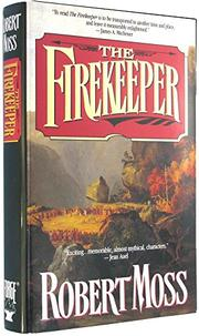 THE FIREKEEPER by Robert Moss