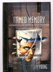 ARMED MEMORY by Jim Young