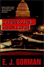 SENATORIAL PRIVILEGE by E.J. Gorman