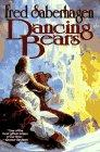 DANCING BEARS by Fred Saberhagen