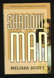 SHADOW MAN by Melissa Scott