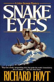 SNAKE EYES by Richard Hoyt