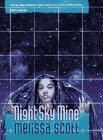 NIGHT SKY MINE by Melissa Scott