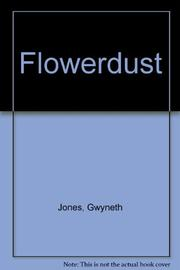 FLOWERDUST by Gwyneth Jones