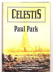 CELESTIS by Paul Park