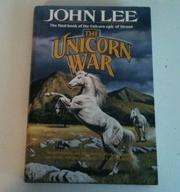 THE UNICORN WAR by John Lee