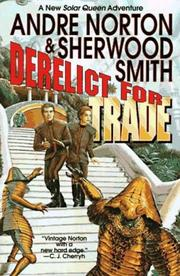 DERELICT FOR TRADE by Andre Norton