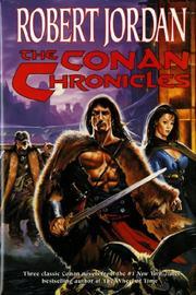 THE CONAN CHRONICLES by Robert Jordan
