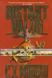 DISTANT VALOR by C.X. Moreau