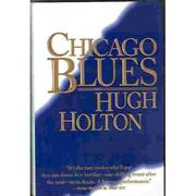 CHICAGO BLUES by Hugh Holton