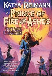 PRINCE OF FIRE AND ASHES by Katya Reiman