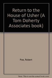 RETURN TO THE HOUSE OF USHER by Robert Poe