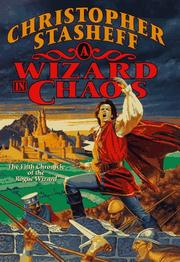 A WIZARD IN CHAOS by Christopher Stasheff