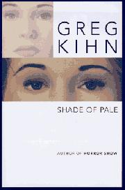 SHADE OF PALE by Greg Kihn