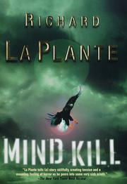 MIND KILL by Richard La Plante