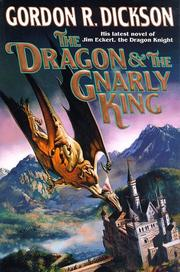 THE DRAGON AND THE GNARLY KING by Gordon R. Dickson