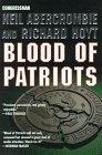 BLOOD OF PATRIOTS by Neil Abercrombie