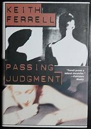 PASSING JUDGMENT by Keith Ferrell