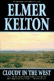 CLOUDY IN THE WEST by Elmer Kelton