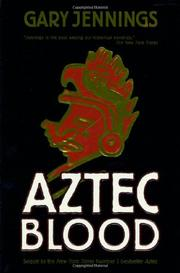AZTEC BLOOD by Gary Jennings