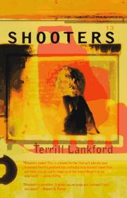 SHOOTERS by Terrill Lee Lankford
