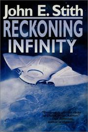 RECKONING INFINITY by John E. Stith