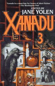 XANADU 3 by Jane Yolen