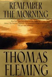 REMEMBER THE MORNING by Thomas Fleming