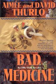 BAD MEDICINE by Aimée Thurlo