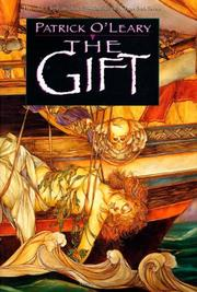 THE GIFT by Patrick O'Leary