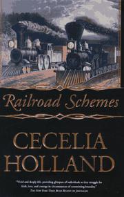 RAILROAD SCHEMES by Cecelia Holland