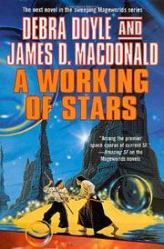 A WORKING OF STARS by Debra Doyle