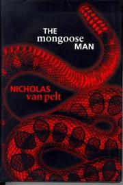 THE MONGOOSE MAN by Nicholas van Pelt